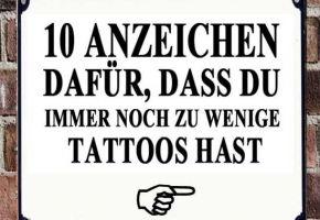 10 Anzeichen für Tattoo-Mangel