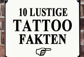10 lustige Tattoo-Fakten Part 01